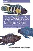Org Design for Design Orgs (eBook, ePUB)