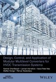 Design, Control, and Application of Modular Multilevel Converters for HVDC Transmission Systems (eBook, ePUB)