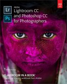 Adobe Lightroom CC and Photoshop CC for Photographers Classroom in a Book (eBook, PDF)