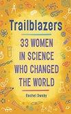 Trailblazers: 33 Women in Science Who Changed the World (eBook, ePUB)