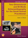 Two-Dimensional and M-Mode Echocardiography for the Small Animal Practitioner (eBook, PDF)