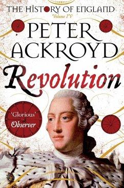 Revolution (eBook, ePUB) - Ackroyd, Peter