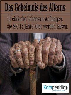 Das Geheimnis des Alterns (eBook, ePUB) - Dallmann, Alessandro