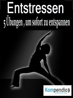 Entstressen (eBook, ePUB) - Milz, Franz