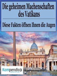 Die geheimen Machenschaften des Vatikans (eBook, ePUB) - Dallmann, Alessandro
