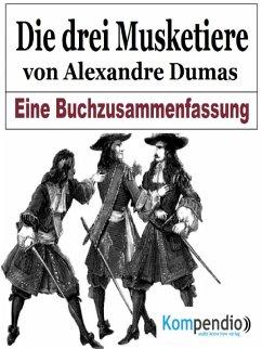 Die drei Musketiere von Alexandre Dumas (eBook, ePUB) - Dallmann, Alessandro
