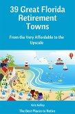 39 Great Florida Retirement Towns (eBook, ePUB)