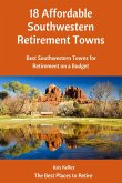 18 Affordable Southwestern Retirement Towns (4, #1) (eBook, ePUB)
