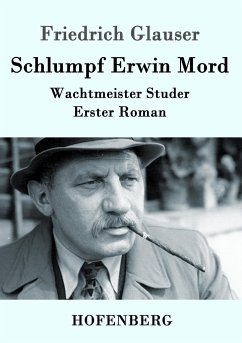 Schlumpf Erwin Mord - Glauser, Friedrich