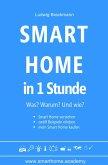 Smart Home in 1 Stunde. Was? Warum? Und wie? (eBook, ePUB)
