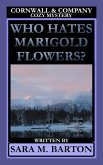 Who Hates Marigold Flowers? (A Cornwall & Company Mystery, #1) (eBook, ePUB)
