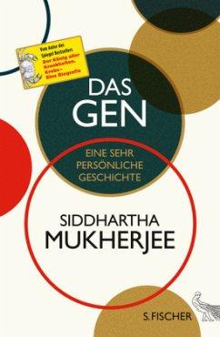Das Gen - Mukherjee, Siddhartha