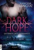 Gefährte der Einsamkeit / Dark Hope Bd.3 (eBook, ePUB)