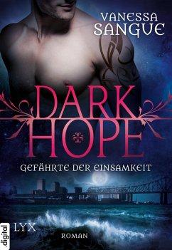 Gefährte der Einsamkeit / Dark Hope Bd.3 (eBook, ePUB) - Sangue, Vanessa