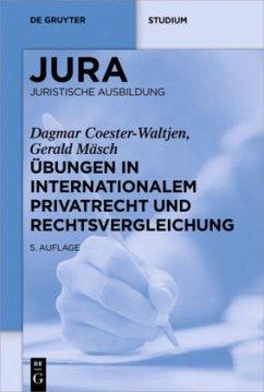 Übungen in Internationalem Privatrecht und Rech...