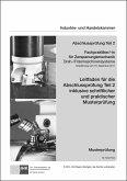 Leitfaden für die Abschlussprüfung Teil 2 inklusive schriftlicher und praktischer Musterprüfung Fachpraktiker/-in für Zerspanungsmechanik Dreh-/Fräsmaschinensysteme (7540)