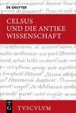 Celsus und die antike Wissenschaft