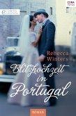 Blitzhochzeit in Portugal (eBook, ePUB)