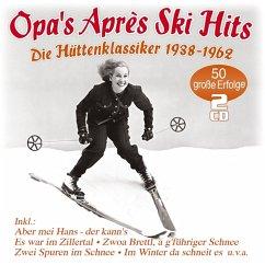 Opa'S Apres Ski Hits-Hütten-Klassiker 1938-1962 - Diverse