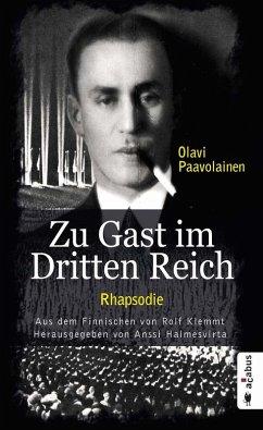 Zu Gast im Dritten Reich 1936. Rhapsodie (eBook, PDF) - Paavolainen, Olavi