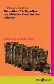 Die antiken Schriftquellen zur bildenden Kunst bei den Griechen (eBook, PDF)