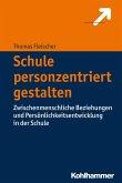 Schule personzentriert gestalten (eBook, PDF)