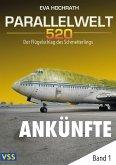 Parallelwelt 520 - Band 1 - Ankünfte (eBook, ePUB)
