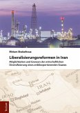 Liberalisierungsreformen in Iran (eBook, PDF)