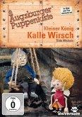 Augsburger Puppenkiste - Der kleiner König Kalle Wirsch