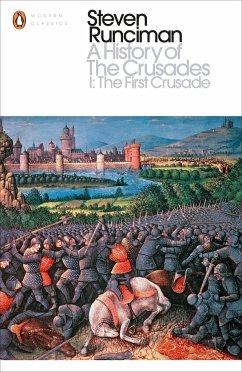 A History of the Crusades I - Runciman, Steven