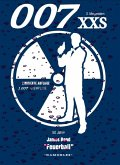 007 XXS - 50 Jahre James Bond - Feuerball (eBook, ePUB)