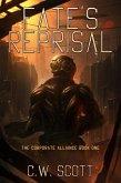 Fate's Reprisal (The Corporate Alliance, #1) (eBook, ePUB)