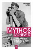 Mythos Tarnewitz