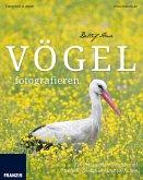 Vögel fotografieren (eBook, ePUB)