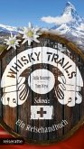 Whisky Trails Schweiz (Mängelexemplar)