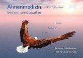 Ahnenmedizin und Seelenhomöopathie