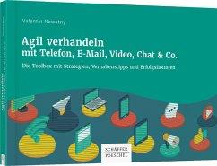 Agil verhandeln mit Telefon, E-Mail, Video, Chat & Co. - Nowotny, Valentin