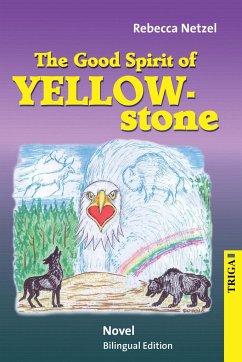 Der gute Geist des Yellowstone - Netzel, Rebecca