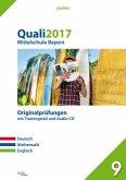Quali 2017 - Mittelschule Bayern, m. Audio-CD