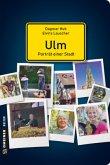 Ulm - Porträt einer Stadt (Mängelexemplar)