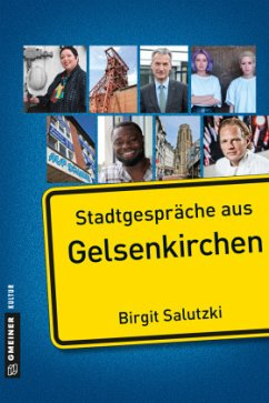 Stadtgespräche aus Gelsenkirchen (Mängelexemplar) - Salutzki, Birgit