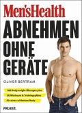 Men's Health Abnehmen ohne Geräte (Mängelexemplar)