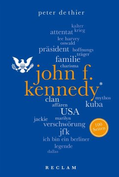 John F. Kennedy. 100 Seiten (eBook, ePUB) - DeThier, Peter