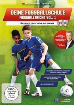 Deine Fussballschule - Fussballtricks. Vol.1, 2...