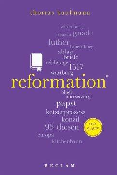 Reformation. 100 Seiten (eBook, ePUB) - Kaufmann, Thomas