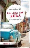 Ein Jahr auf Kuba (eBook, ePUB)