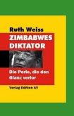 Zimbabwes Diktator