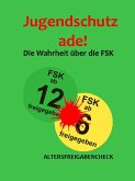 Jugendschutz ade! (eBook, ePUB)