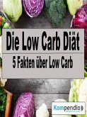 Die Low Carb Diät (eBook, ePUB)