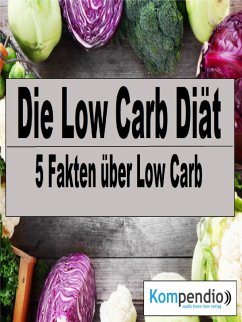 Die Low Carb Diät (eBook, ePUB) - Dallmann, Alessandro